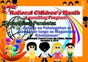 National Children`s Month Aleosan